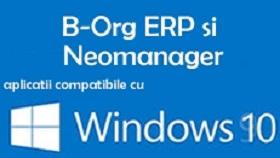 B-Org ERP si neomanager compatibile cu Windows 10
