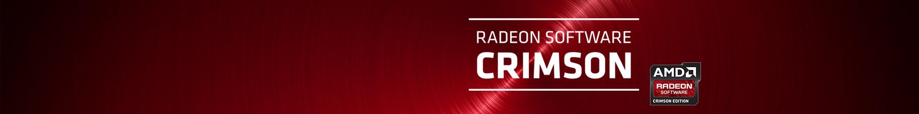 AMD lansează noua suita software pentru plăcile grafice, Radeon Software Crimson Edition