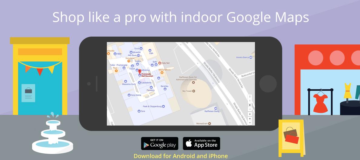 Doua centre comerciale implementeaza serviciul Indoor Google Maps