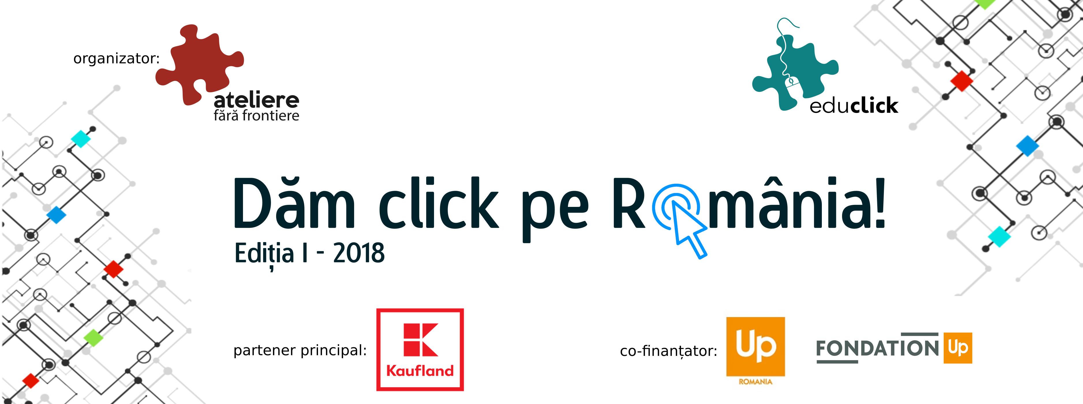 """Start înscrieri în programul """"Dăm Click pe România"""" 2018 – ediția I"""