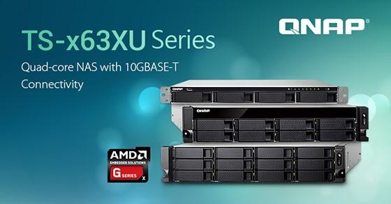 Serverele QNAP NAS TS-x63XU cu procesoare AMD Quad-core și conectivitate 10GBASE-T