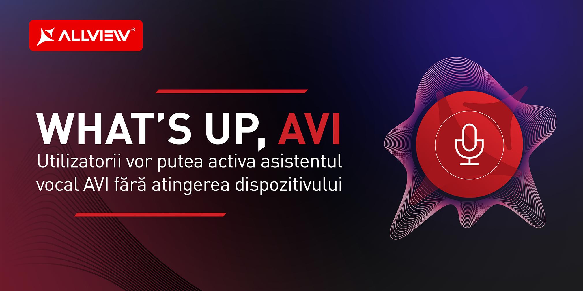 Asistentul vocal AVI vine cu îmbunătățiri