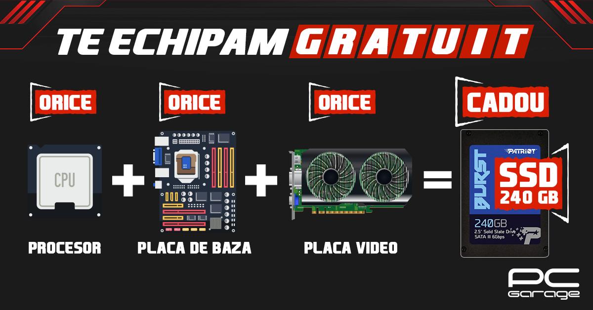 """PC Garage """"Te echipează gratuit"""": SSD 240GB Cadou"""