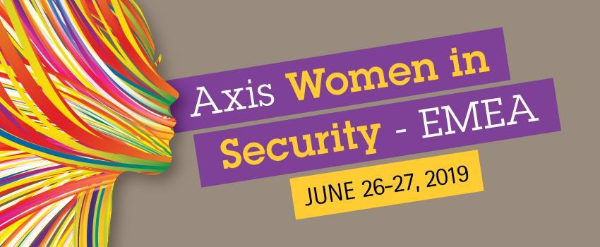"""Axis organizează ,,Femei în securitate"""" pentru crearea unei industrii diversificate și inovatoare"""
