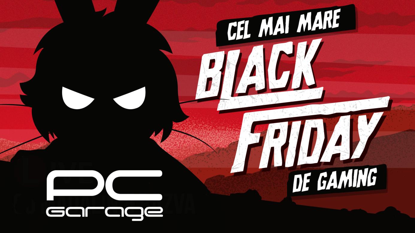 PC Garage dă startul celui mai mare Black Friday de Gaming