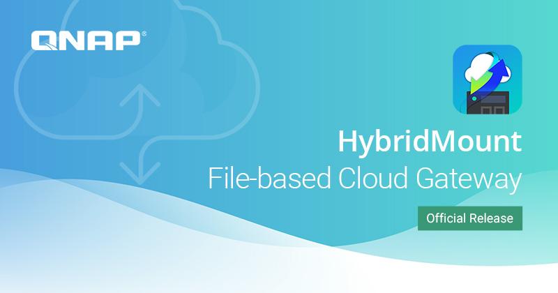 Aplicația QNAP HybridMount conectează serviciile de stocare cloud la NAS