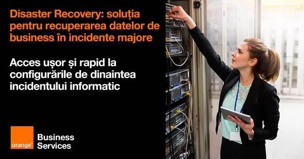 Orange Business Services lansează Disaster Recovery