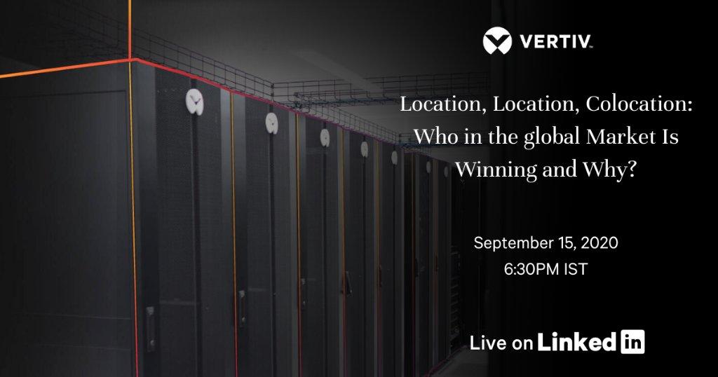 Eveniment Vertiv pe LinkedIn Live despre piața globală de colocare