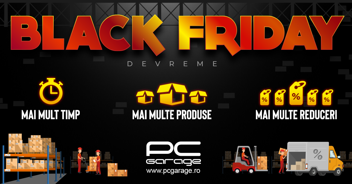 PC Garage începe prima rundă de Black Friday