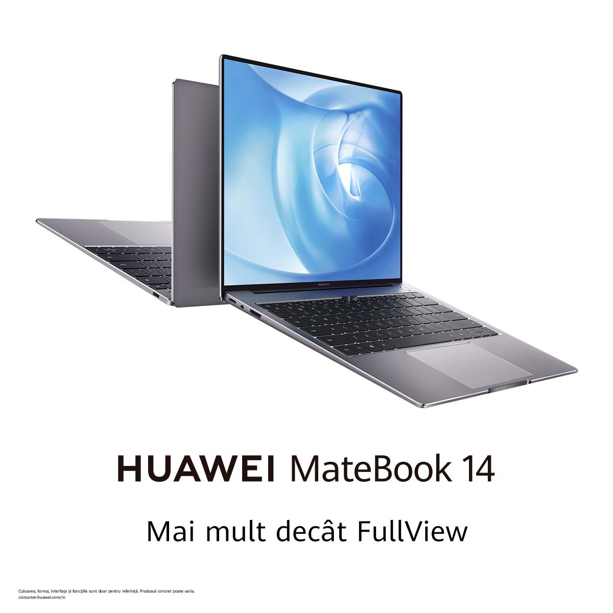 HUAWEI MateBook 14, ultra-portabil cu design FullView și performanță grafică excepțională