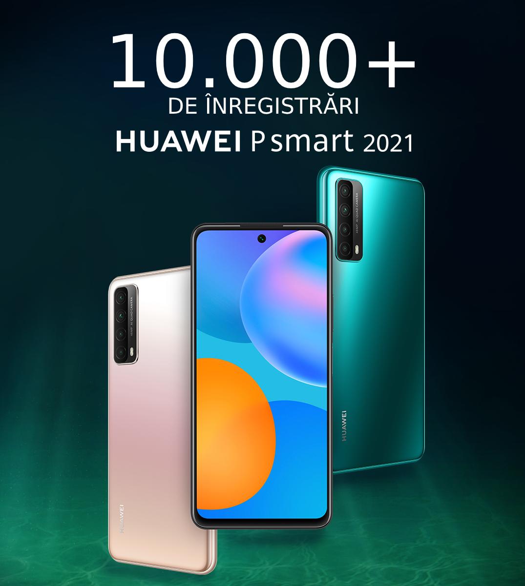 Înregistări record în campania dedicată HUAWEI P smart 2021