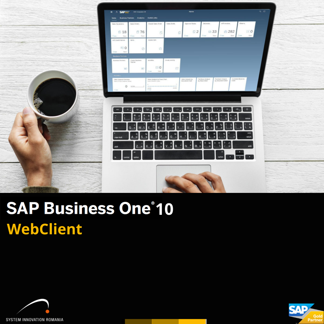 SAP Business One versiunea 10, ce aduce nou clientul web?