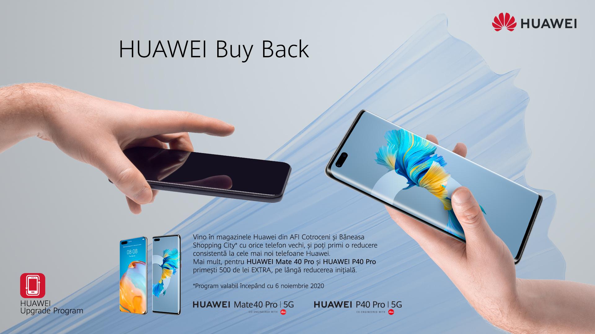 Programul Huawei Buy Back special creat pentru consumatori