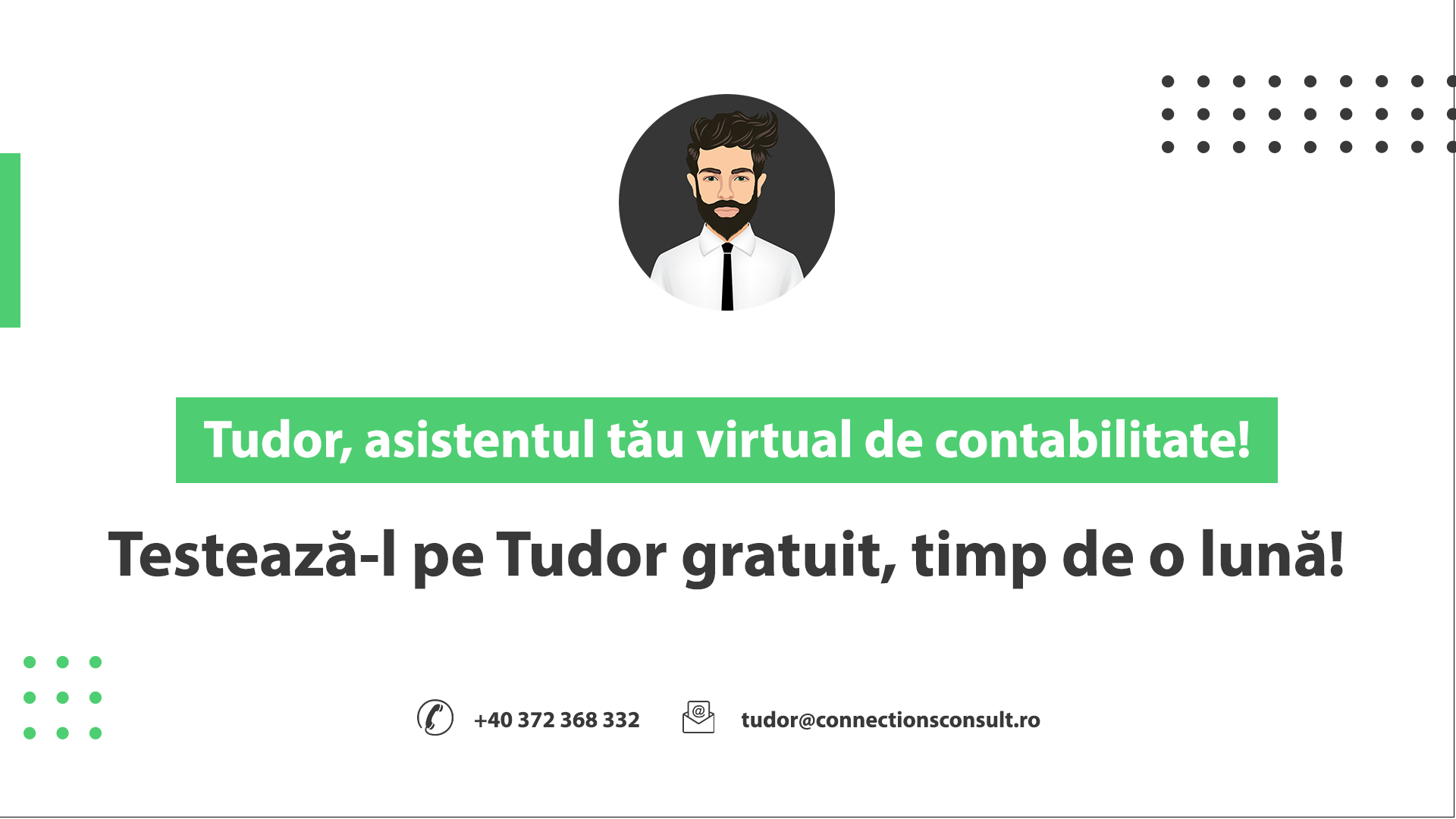 Connections l-a lansat pe Tudor, robotul virtual de contabilitate
