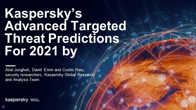 Previziuni Advanced Persistent Threats în 2021