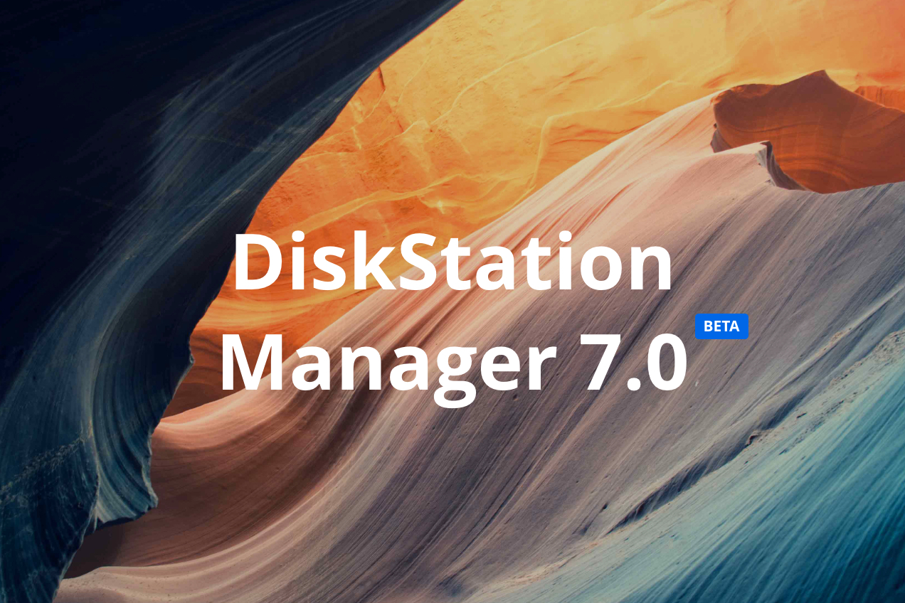 Synology anunţă DiskStation Manager 7.0