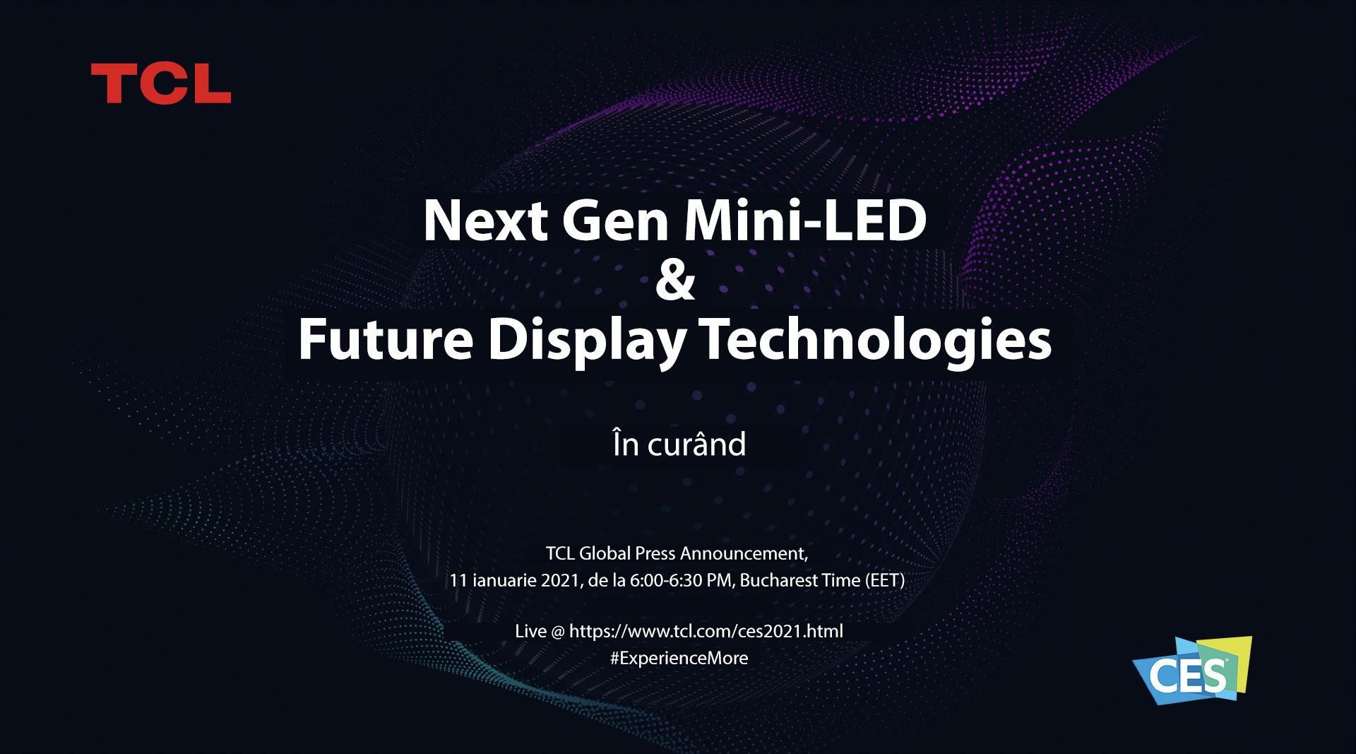TCL cucerește piața electrocasnicelor prin noua generație de Mini-LED și tehnologiile Future Display