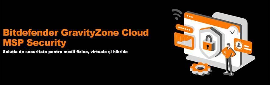 Securitate pentru echipamente de business prin Bitdefender GravityZone Cloud MSP Security