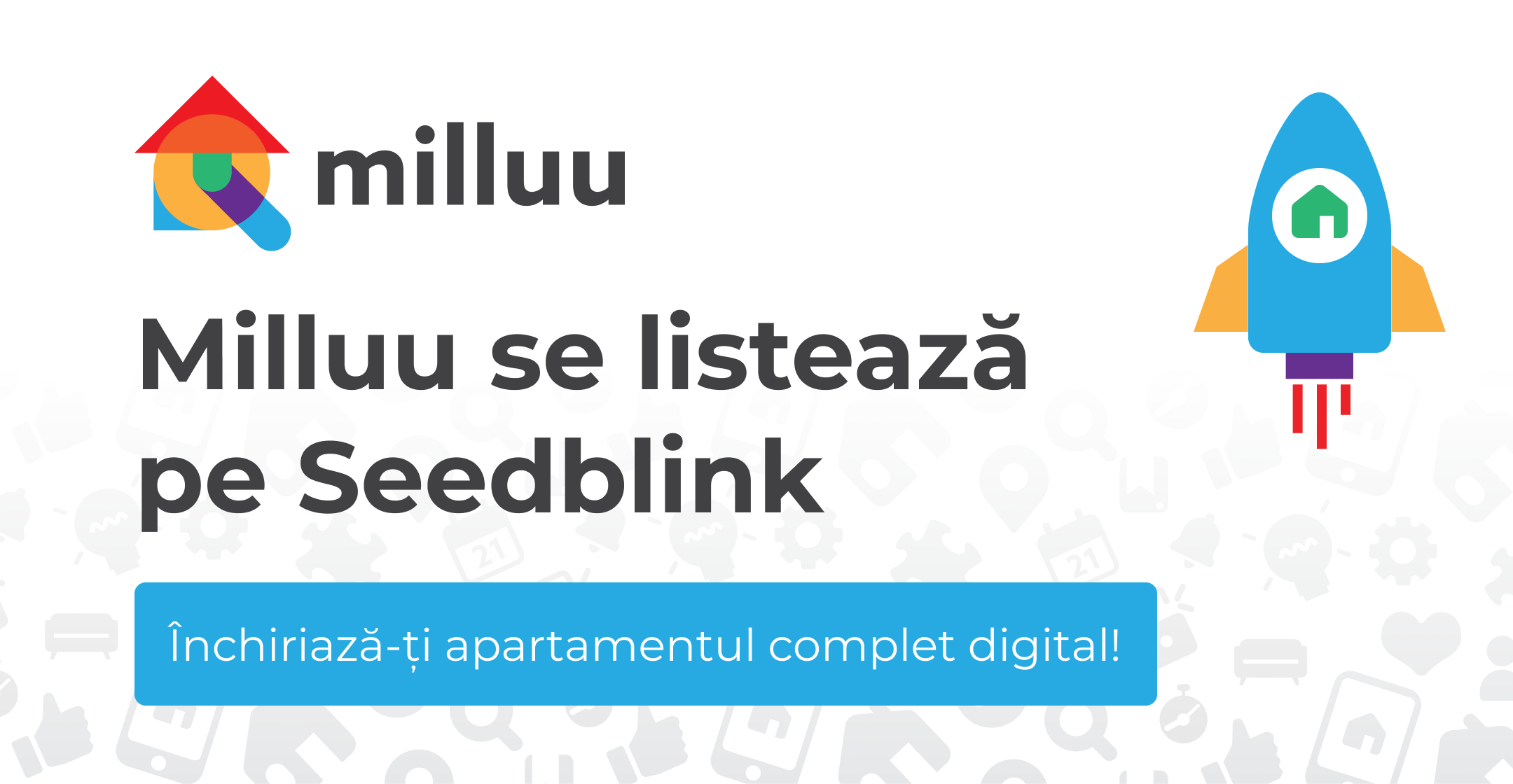 Milluu se listează pe Seedblink și vizează o rundă nouă de investiții