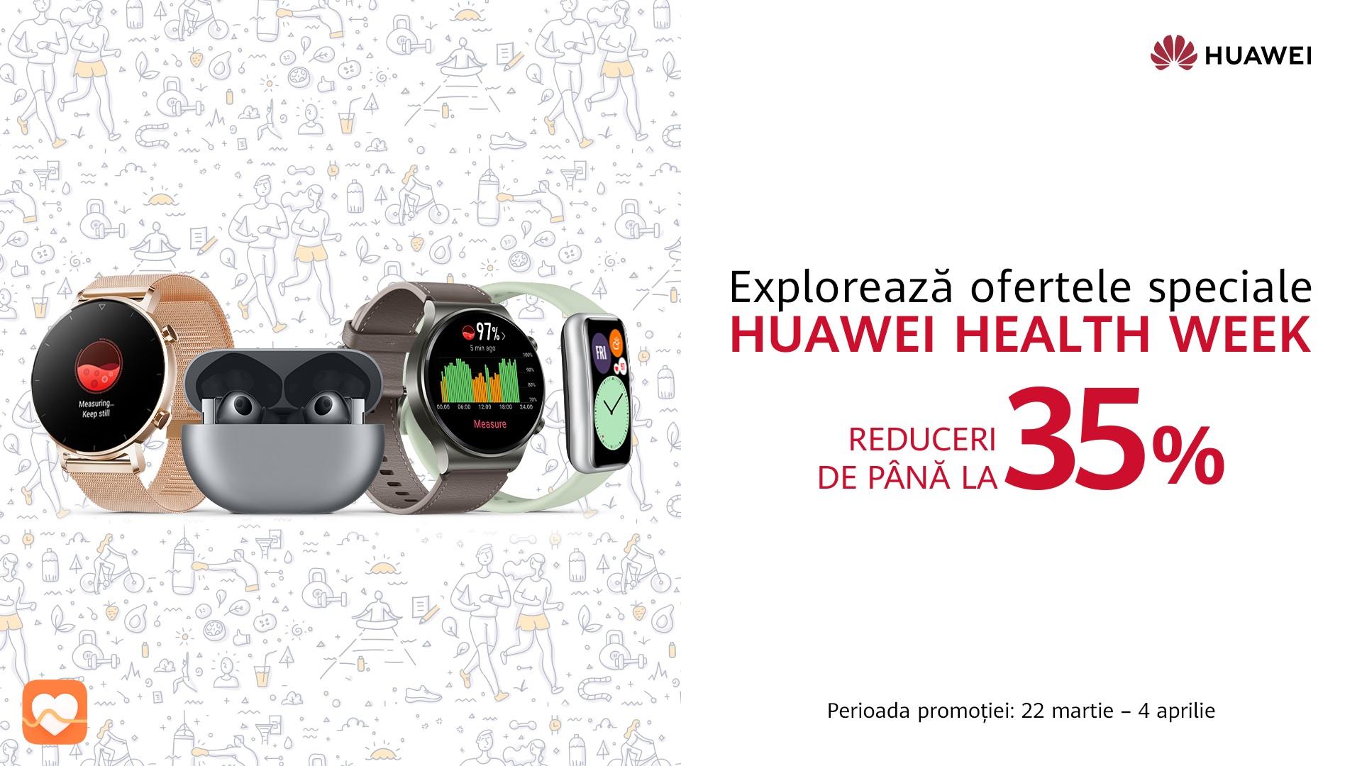 Huawei Health Week – oferte speciale și discount-uri la dispozitivele purtabile, pentru un stil de viață mai sănătos