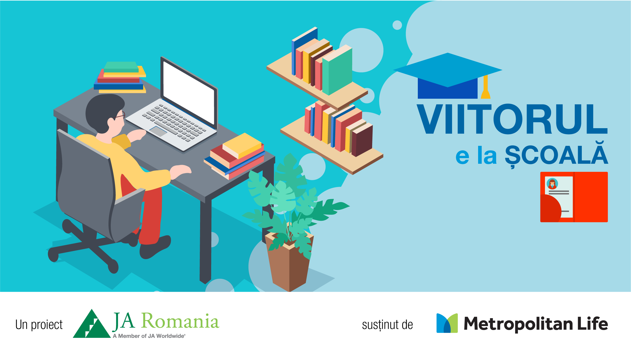 VIITORUL E LA ȘCOALĂ: proiect pentru școli și elevi din medii dezavantajate