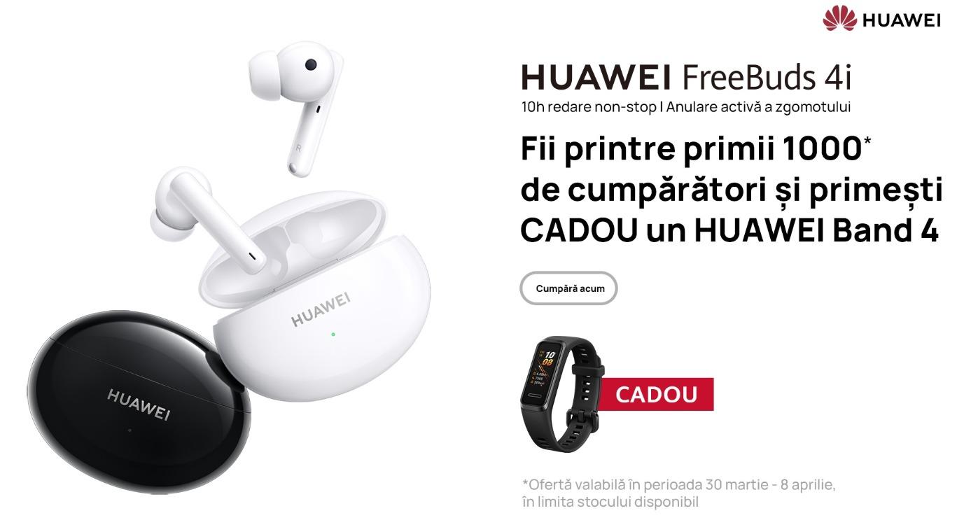 Precomandă Huawei FreeBuds 4i: primii 1.000 de utilizatori care achiziționează noile căști primesc cadou HUAWEI Band 4