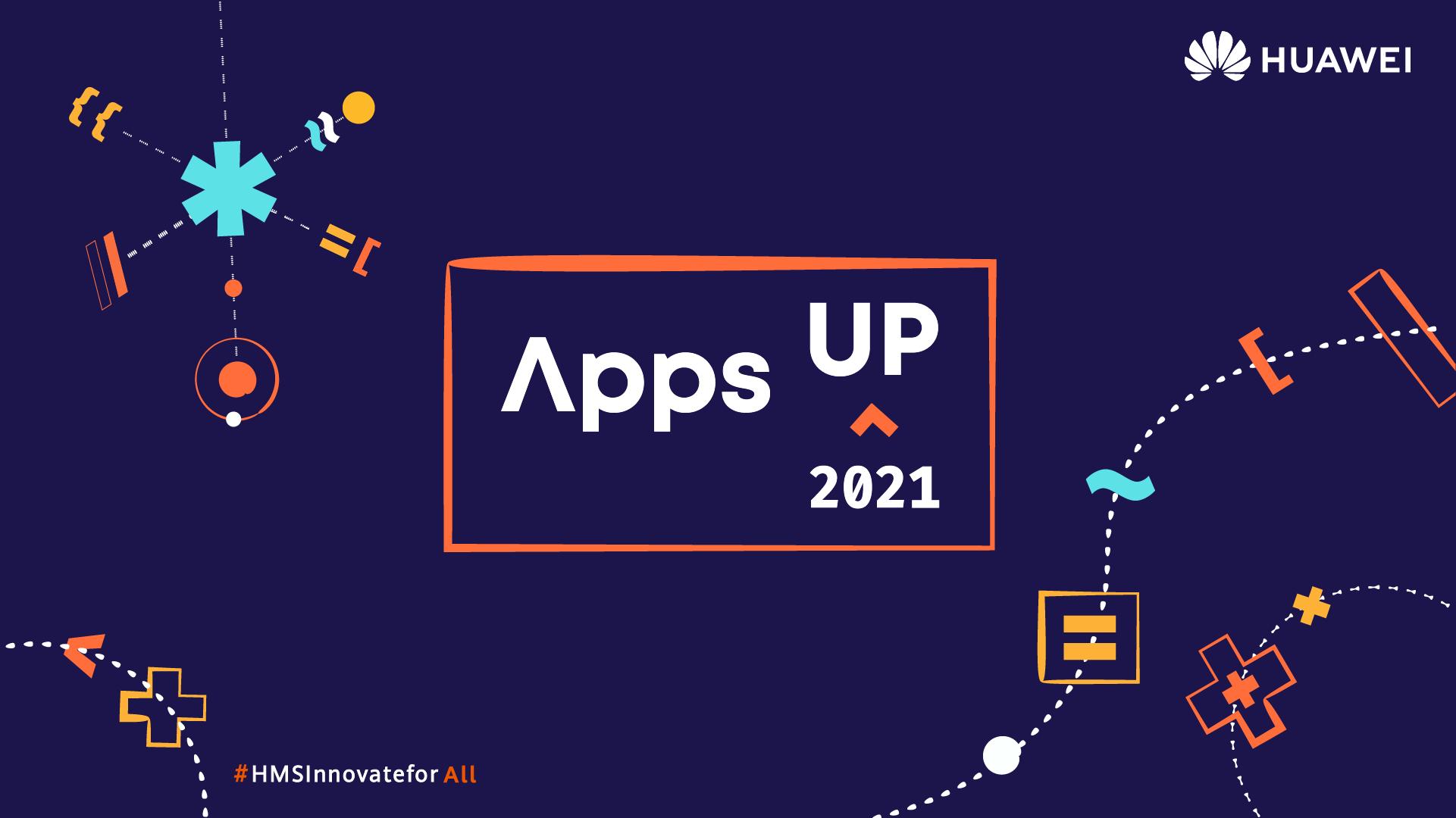 """Huawei lansează competiția """"AppsUP 2021"""", destinată aplicațiilor inovatoare"""