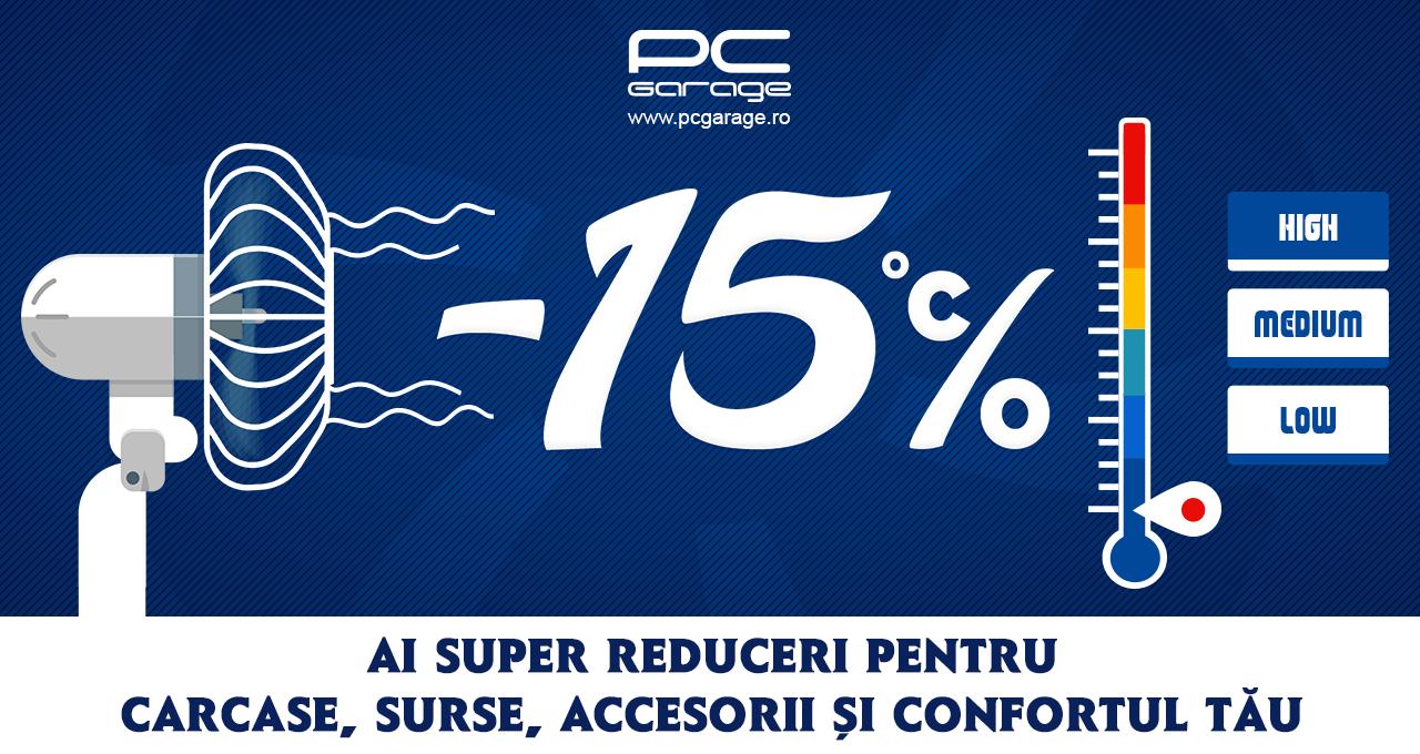 PC Garage scade temperatura, 15% reducere la carcase, surse și ventilatoare PC