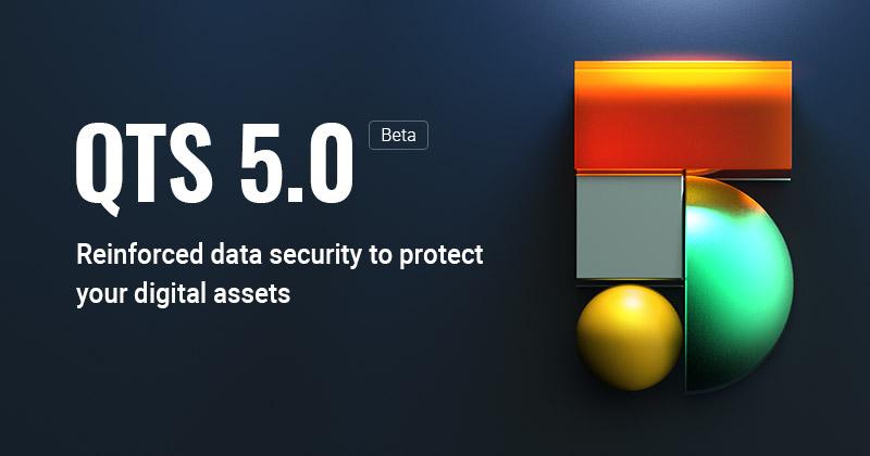 Versiunea QTS 5.0 Beta vine cu kernel actualizat, securitate îmbunătățită și predicția defecțiunilor unităților de stocare cu ajutorul AI