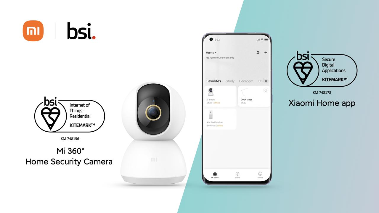 Mi 360° Home Security Camera și aplicația Xiaomi Home obțin standardul BSI Kitemark™ pentru device-uri rezidențiale IoT și aplicații digitale sigure