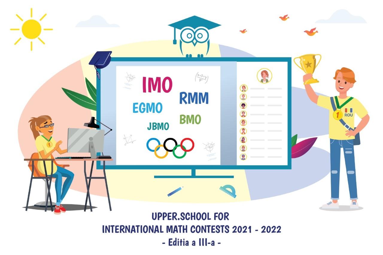 Începe ediția 2021-2022 a Programului Upper.School de Pregătire pentru Concursuri Internaționale de Matematică